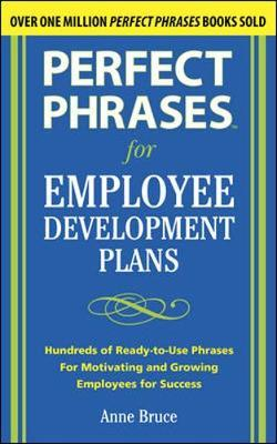 Perfect Phrases for Employee Development Plans by Anne Bruce image