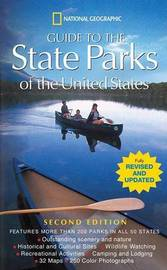 """""""National Geographic"""" Guide to the State Parks of the United States by Various ~"""
