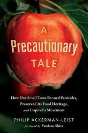 A Precautionary Tale by Philip Ackerman-Leist image