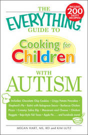 "The ""Everything"" Guide to Cooking for Children with Autism by Megan Hart image"