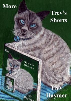 More Trev's Shorts by Trev Haymer
