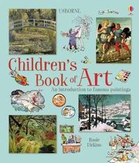Children's Book of Art by Rosie Dickins