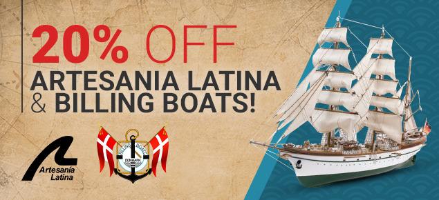20% off Artesania Latina & Billing Boats!