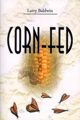 Corn-Fed by Larry Baldwin image