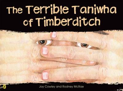 The Terrible Taniwha of Timberditch by Joy Cowley image