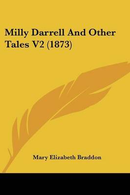Milly Darrell and Other Tales V2 (1873) by Mary , Elizabeth Braddon image