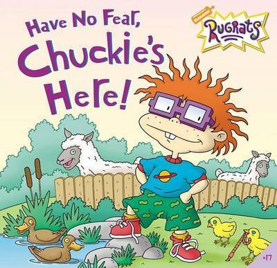 Have No Fear, Chuckie's Here! by Sarah Willson