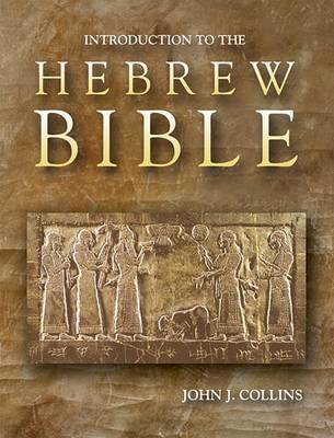 Introduction to the Hebrew Bible by Collins