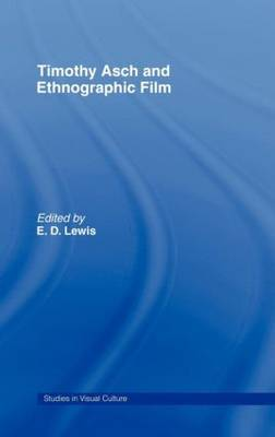 Timothy Asch and Ethnographic Film by E.D. Lewis image