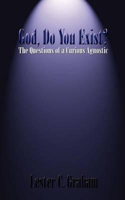 God, Do You Exist? by Lester C. Graham image