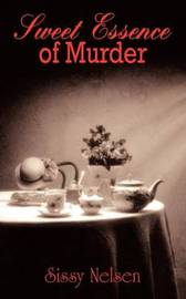 Sweet Essence of Murder by Sissy Nelsen image
