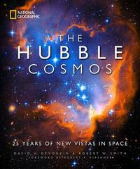 The Hubble Cosmos by David H. DeVorkin