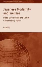 Japanese Modernity and Welfare by Ritu Vij