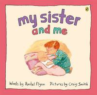 My Sister And Me by Rachel Flynn image