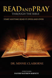 Read and Pray Through the Bible by Minnie Claiborne, Dr.