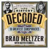 History Decoded by Brad Meltzer