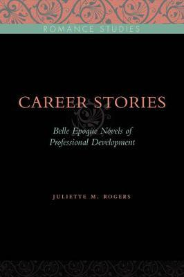 Career Stories by Juliette M Rogers image