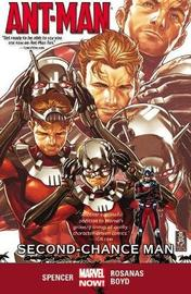 Ant-man Volume 1: Second-chance Man by Nick Spencer