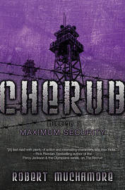 Maximum Security by Robert Muchamore