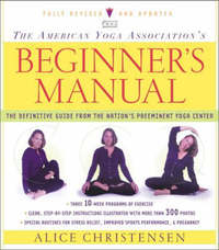 The American Yoga Association Beginner's Manual Fully Revised and Updated by Alice Christensen image