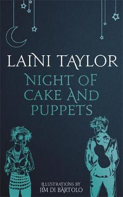 Night of Cake and Puppets by Laini Taylor image