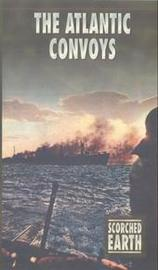 Scorched Earth: Atlantic Convoys on DVD
