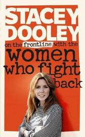 On the Front Line with the Women Who Fight Back by Stacey Dooley image