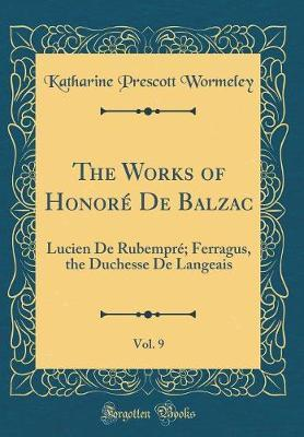 The Works of Honor� de Balzac, Vol. 9 by Katharine Prescott Wormeley image
