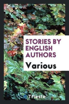 Stories by English Authors by Various ~ image