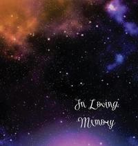 Stars, in Loving Memory Funeral Guest Book, Wake, Loss, Memorial Service, Love, Condolence Book, Funeral Home, Church, Thoughts and in Memory Guest Book (Hardback) by Lollys Publishing