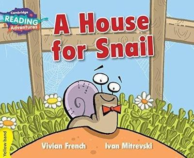 A House for Snail Yellow Band by Vivian French
