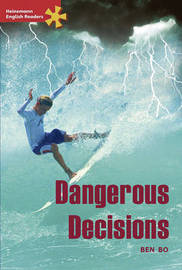 Heinemann English Readers Advanced Fiction: Dangerous Decisions: Advanced Level by Ben Bo image