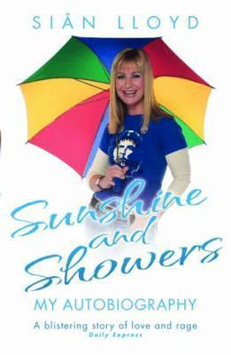 Sian Lloyd: Sunshine and Showers by Sian Lloyd