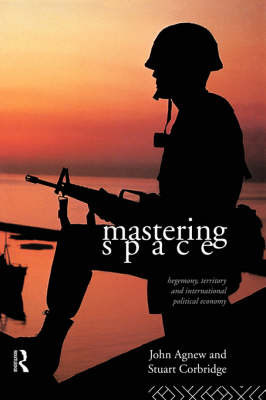Mastering Space by John Agnew
