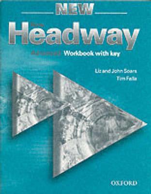 New Headway: Advanced: Workbook (with Key) by Liz Soars