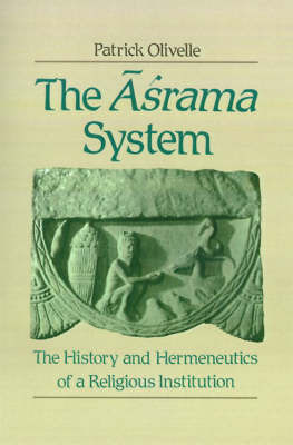 The Asrama System by Patrick Olivelle