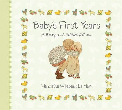 Baby's First Years by H. Willebeek le Mair