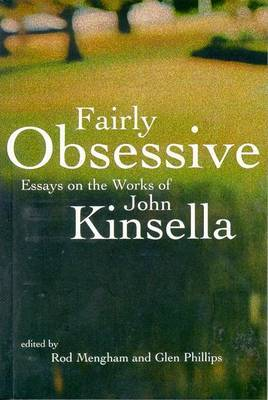 Fairly Obsessive: Essays On The Works Of John Kinsella image