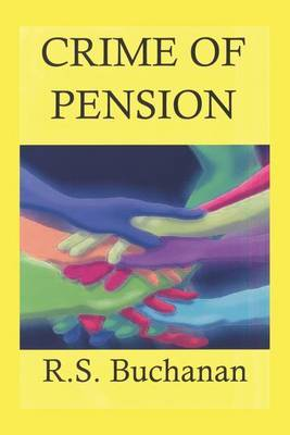 Crime of Pension by R.S. Buchanan image