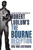 Robert Ludlum's The Bourne Deception by Eric Lustbader