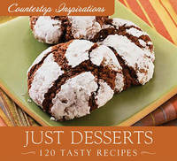 Just Desserts: 120 Tasty Recipes by Barbour Publishing, Inc. image