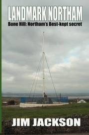 Landmark Northam - Bone Hill by Jim Jackson