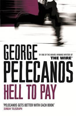 Hell To Pay by George Pelecanos image