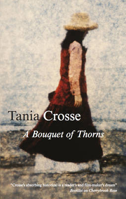 A Bouquet of Thorns by Tania Crosse image