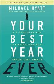 Your Best Year Ever by Michael Hyatt
