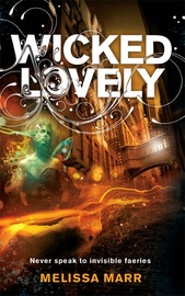 Wicked Lovely (Wicked Lovely #1) by Melissa Marr image