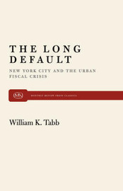 The Long Default by William K Tabb image