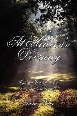 At Heaven's Doorway by Diane Line
