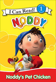 Noddy's Pet Chicken by Enid Blyton image