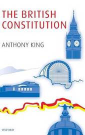The British Constitution by Anthony King image